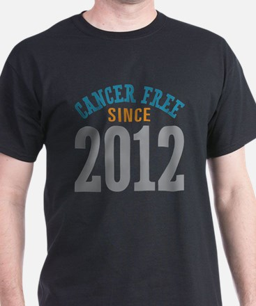 Cancer Free Since 2012 T-Shirt