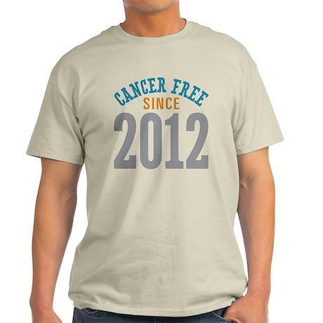 Cancer Free Since 2012 Light T-Shirt