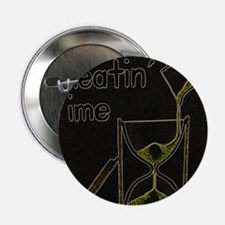 "Cheatin' Time 2.25"" Button"