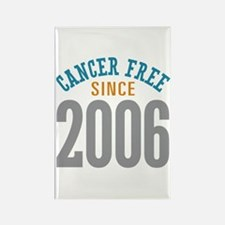 Cancer Free Since 2006 Rectangle Magnet (10 pack)