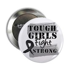 "Tough Girls Skin Cancer 2.25"" Button (100 pack)"