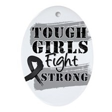 Tough Girls Skin Cancer Ornament (Oval)