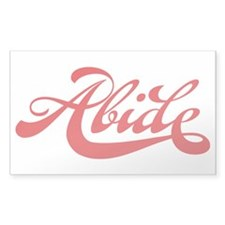 Abide Bumper Stickers