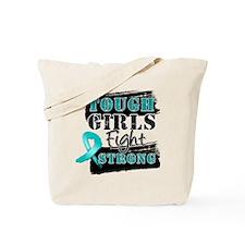 Tough Girls Ovarian Cancer Tote Bag