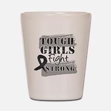 Tough Girls Melanoma Shot Glass