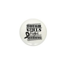Tough Girls Melanoma Mini Button (100 pack)