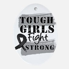 Tough Girls Melanoma Ornament (Oval)