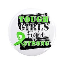 "Tough Girls Lymphoma 3.5"" Button"