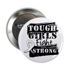 "Tough Girls Lung Cancer 2.25"" Button"