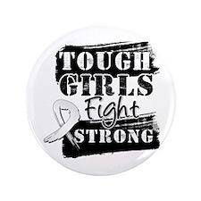 "Tough Girls Lung Cancer 3.5"" Button"