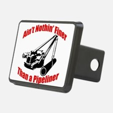 Aint Nothin Finer Than a Pipeliner Hitch Cover