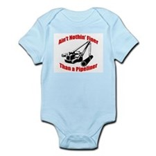 Aint Nothin Finer Than a Pipeliner Infant Bodysuit
