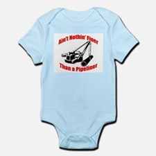 Aint Nothin Finer Than a Pipeliner Infant Bodysuit