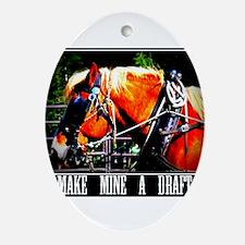 Make Mine a Draft Ornament (Oval)