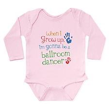 Future Ballroom Dancer Long Sleeve Infant Bodysuit