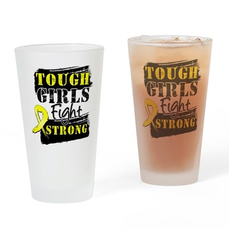 Tough Girls Ewing Sarcoma Drinking Glass