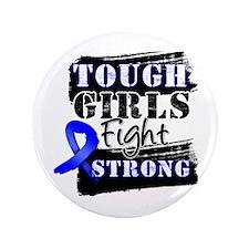 "Tough Girls Colon Cancer 3.5"" Button (100 pack)"