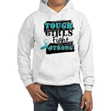 Tough Girls Cervical Cancer Hoodie