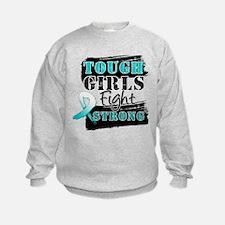 Tough Girls Cervical Cancer Sweatshirt