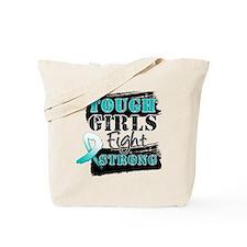 Tough Girls Cervical Cancer Tote Bag
