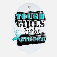 Tough Girls Cervical Cancer Ornament (Oval)