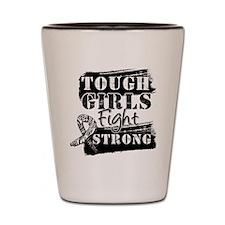 Tough Girls Carcinoid Cancer Shot Glass