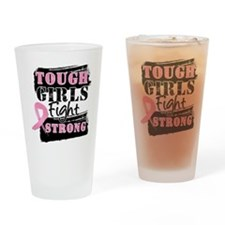 Tough Girls Breast Cancer Drinking Glass