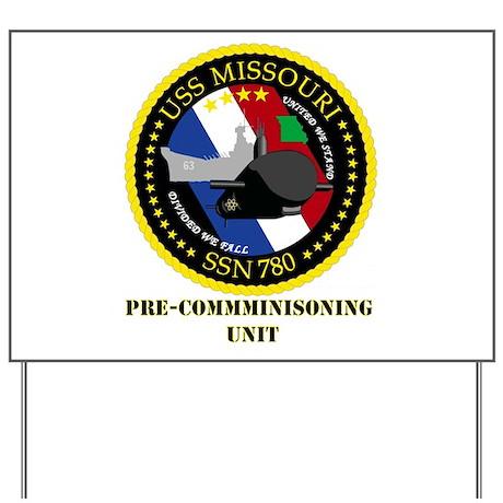 SSN 780 PCU Yard Sign