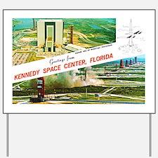 Kennedy Space Center Florida Yard Sign