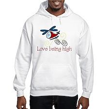Love Being High Hoodie