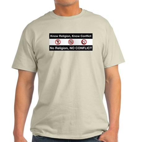 No Religion, No Conflict Ash Grey T-Shirt