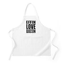 EFFIN LOVE BACON Apron