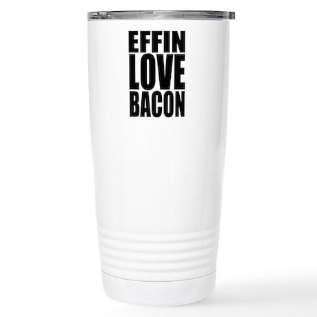 EFFIN LOVE BACON Stainless Steel Travel Mug