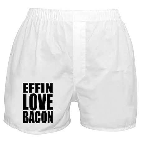 EFFIN LOVE BACON Boxer Shorts