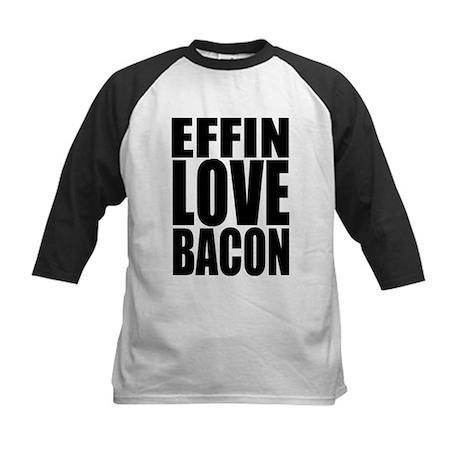 EFFIN LOVE BACON Kids Baseball Jersey