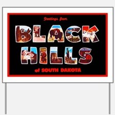 Black Hills South Dakota Yard Sign