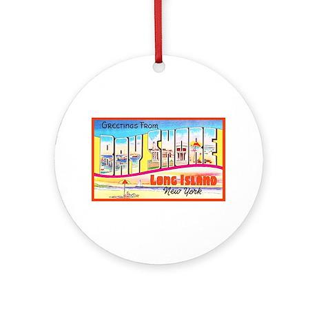 Bay Shore Long Island Ornament (Round)