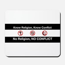 No Religion, No Conflict Mousepad