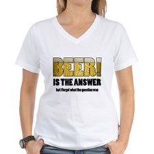 Beer Is the Answer Shirt