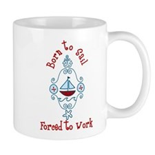 Born To Sail Mug