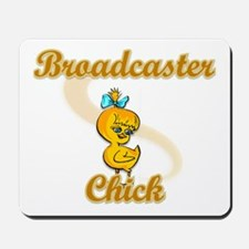 Broadcaster Chick #2 Mousepad