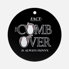 Combover Facts - Ornament (Round)