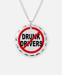 Anti / No Drunk Drivers Necklace