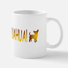 Ay Chihuahua! Mug