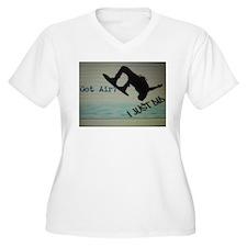 Got Air? I Just Did T-Shirt