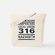 Carpenters Local Union 316 Tote Bag