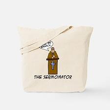 The Sermonator Tote Bag