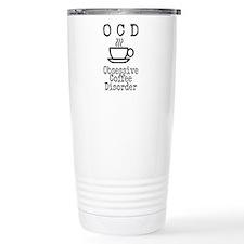 OCD - Obsessive Coffee Disorder Travel Mug