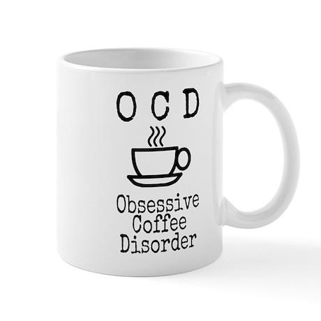 OCD - Obsessive Coffee Disorder Mug