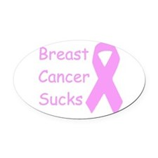 Breast Cancer Sucks Oval Car Magnet